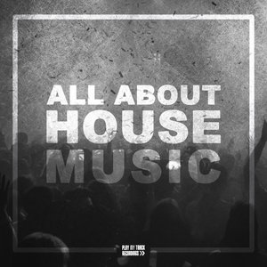 VARIOUS - All About House Music