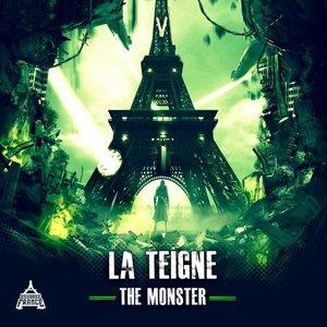 LA TEIGNE - The Monster