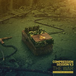 VARIOUS - Compression Session Vol 3 (The War)