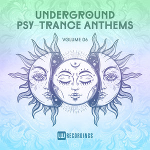 VARIOUS - Underground Psy-Trance Anthems Vol 06
