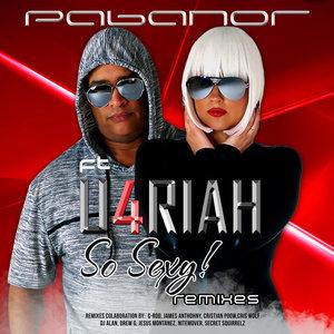 PABANOR feat U4RIAH - So Sexy (Remixes)