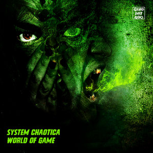 SYSTEM CHAOTICA - World Of Game
