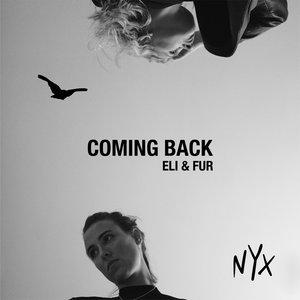 ELI & FUR - Coming Back