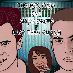 THE BOX GUYS feat ANGIE BROWN - More Than Enough