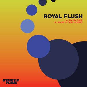 ROYAL FLUSH - By My Side