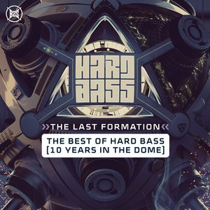 VARIOUS - The Last Formation: The Best Of Hard Bass (Explicit)