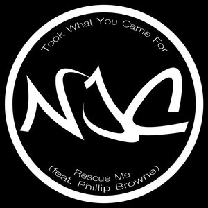 NJC aka CARPE DIEM vs CHRIS GRABIEC feat PHILLIP BROWNE - Took What You Came For (Rescue Me)
