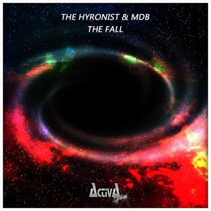MDB/THE HYRONIST - The Fall
