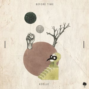 KOELLE - Before Time