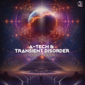 A-TECH & TRANSIENT DISORDER - City Of Gods