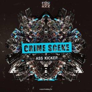 CRIME SCENE - Ass Kicker