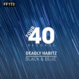 DEADLY HABITZ - Black & Blue