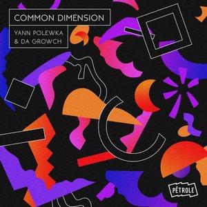 YANN POLEWKA/DA GROWCH - Common Dimension