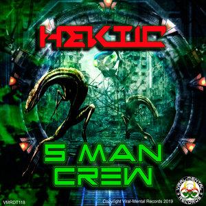 HEKTIC - 5 Man Crew EP