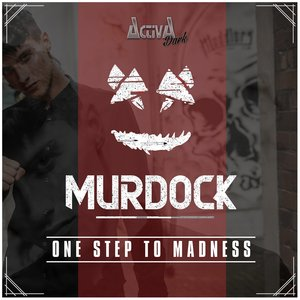 MURDOCK - One Step To Madness