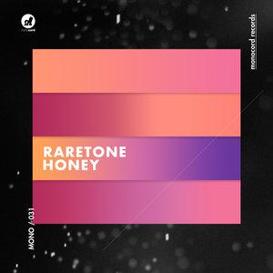 RARETONE - Honey