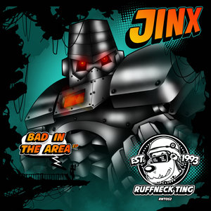 JINX - Bad In The Area