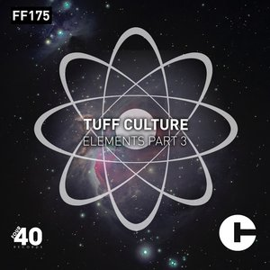 TUFF CULTURE - Elements Part 3
