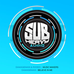 DAMAGEMAN - Music Makers/Believe In Me