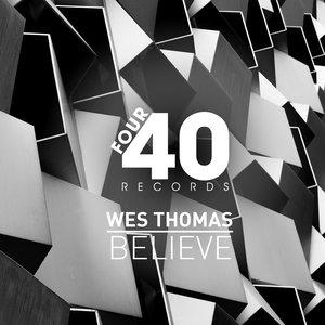 WES THOMAS - Believe
