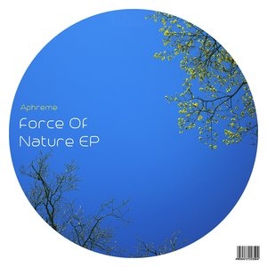 APHREME - Force Of Nature EP