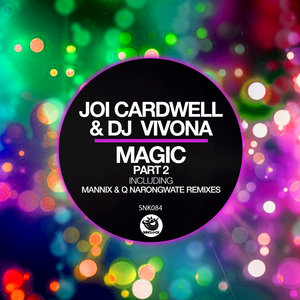 DJ VIVONA/JOI CARDWELL - Magic (Part 2)