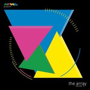 VARIOUS - Nang Presents The Array Volume 10