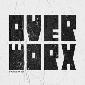 OVERWORX - OverworX 001