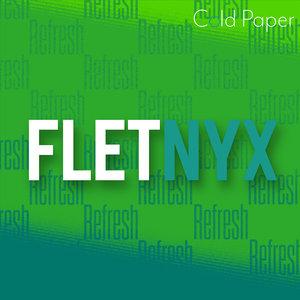 FLETNYX - Refresh