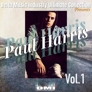 PAUL HARRIS - Delta Ultimate Collection Presents: Paul Harris