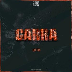 GARRA - Eat This