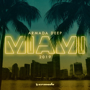 VARIOUS - Armada Deep - Miami 2019
