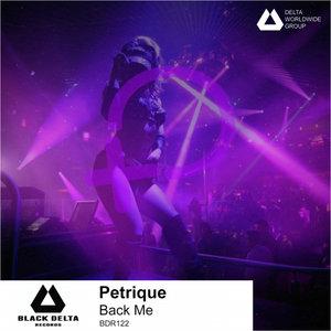 PETRIQUE - Back Me