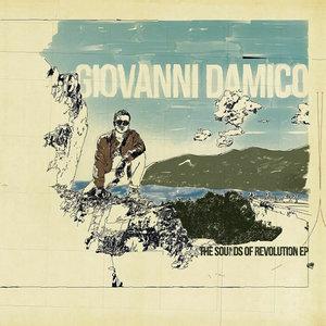 GIOVANNI DAMICO - The Sounds Of Revolution EP