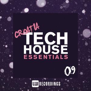 VARIOUS - Croatia Tech House Essentials Vol 09