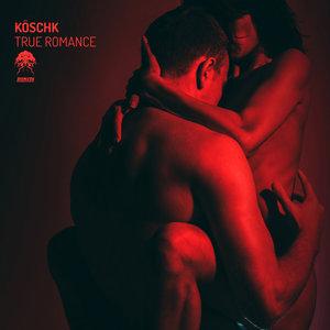 KOSCHK - True Romance