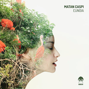 MATAN CASPI - Eunoia