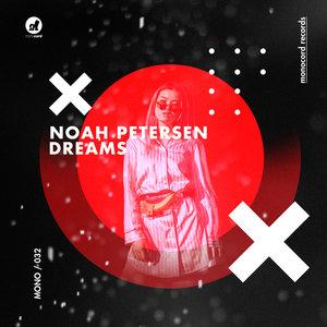 NOAH PETERSEN - Dreams