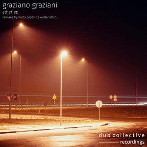 GRAZIANO GRAZIANI - Ether EP
