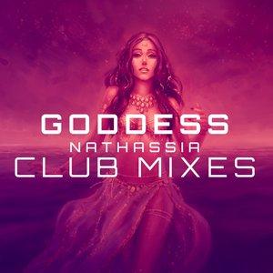 NATHASSIA - Goddess (Club Mixes Part 1)
