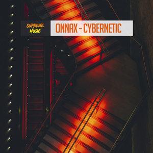 ONNAX - Cybernetic