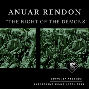 ANUAR RENDON - The Night Of The Demons