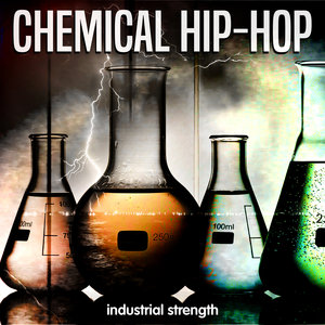 INDUSTRIAL STRENGTH RECORDS - Chemical Hip Hop (Sample Pack WAV)