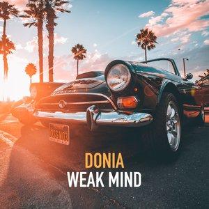 DONIA - Weak Mind