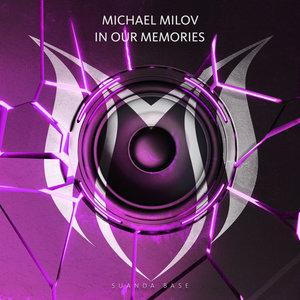 MICHAEL MILOV - In Our Memories