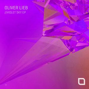 OLIVER LIEB - Violet Sky EP