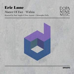 ERIC LUNE - Matter Of Fact/Within (Remixed)