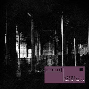 MIKAEL DELTA - Sacred Geometry