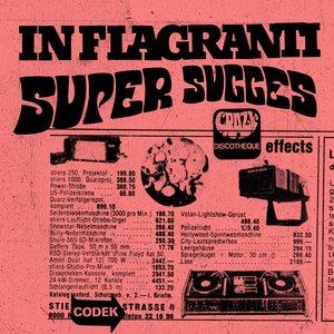 IN FLAGRANTI - Super Success