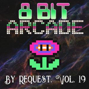 8-BIT ARCADE - By Request Vol 19